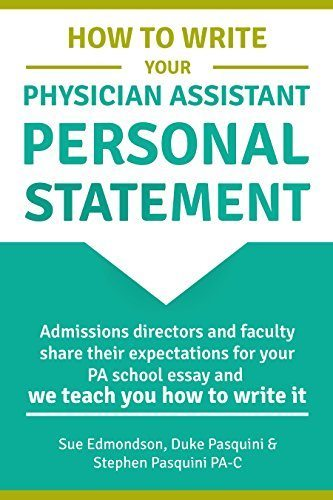 How to Write Your PA School Personal Statment
