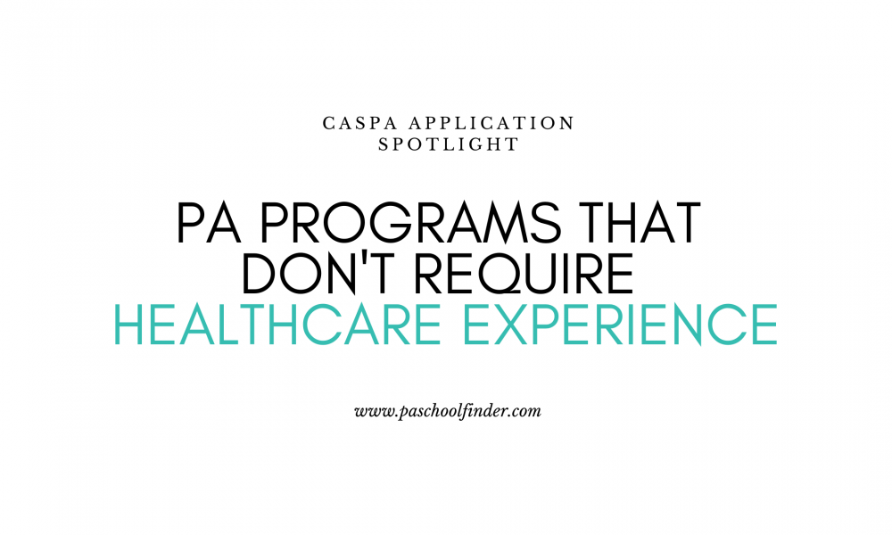 Healthcare Experience Pa School Finder Physician Assistant Program Directory